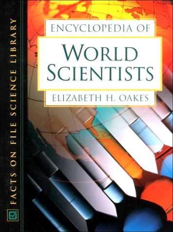 9780816041305: World Scientists, Encyclopedia of (Facts on File Science Library)