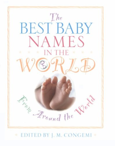 Best Baby Names in the World, from Around the World, The