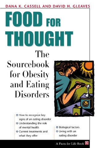 9780816041473: Food for Thought: The Sourcebook for Obesity and Eating Disorders (Facts for Life)