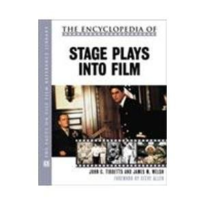9780816041558: The Encyclopedia of Stage Plays into Film