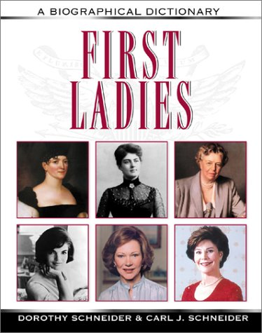 9780816041961: First Ladies: A Biographical Dictionary (Facts on File Library of American History)