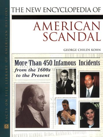 9780816042258: The New Encyclopedia of American Scandal