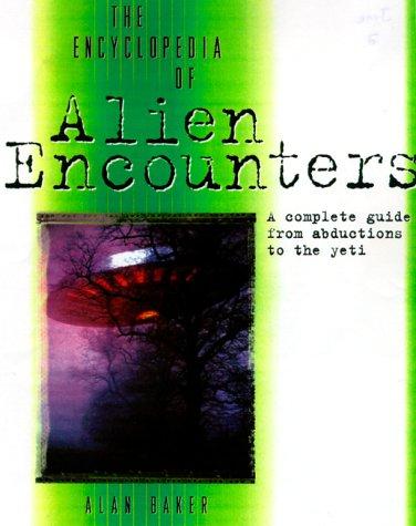9780816042272: The Encyclopedia of Alien Encounters