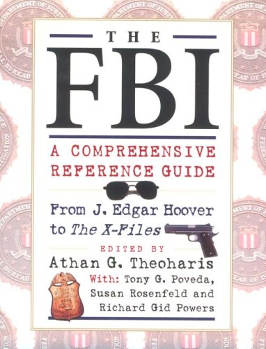 FBI: A Comprehensive Reference Guide