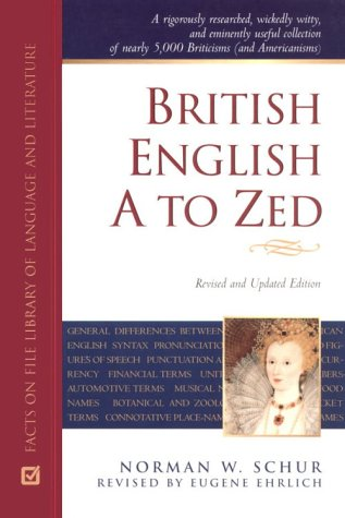9780816042388: British English A to Zed (Facts on File Library of Language and Literature)
