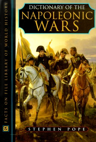 DICTIONARY OF THE NAPOLEONIC WARS.