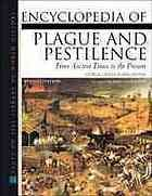 9780816042630: Encyclopedia of Plague and Pestilence: From Ancient Times to the Present (Facts on File Library of World History)