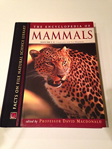 9780816042678: The Encyclopedia of Mammals (Facts on File Natural Science Library)