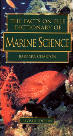 9780816042920: The Facts on File Dictionary of Marine Science (The Facts on File Science Dictionaries)