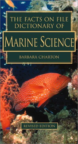 9780816042937: The Facts on File Dictionary of Marine Science (The Facts on File Science Dictionaries)