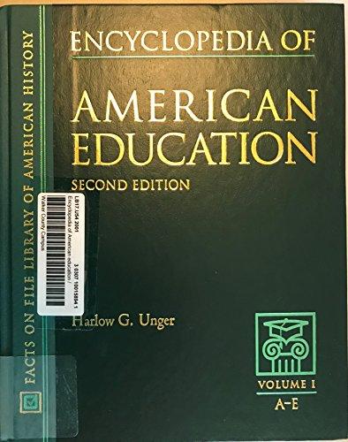 9780816043415: Encyclopedia of American Education, Volume 1, A-E