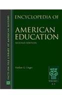 Encyclopedia of American Education (Hardback): Harlow Giles Unger