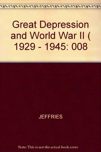 9780816043682: Encyclopedia of American History: The Great Depression and World War II, 1929 - 1945 (Encyclopedia of American History, Volume VIII)