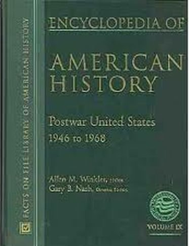 9780816043699: Encyclopedia of American History (vol IX) Postwar United States; 1946 to 1968