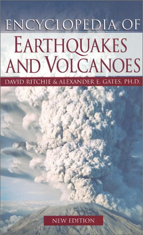 9780816043729: Encyclopedia of Earthquakes and Volcanoes (Facts on File Science Library)