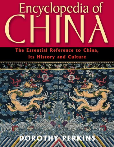 9780816043743: Encyclopedia of China: The Essential Reference to China, Its History and Culture