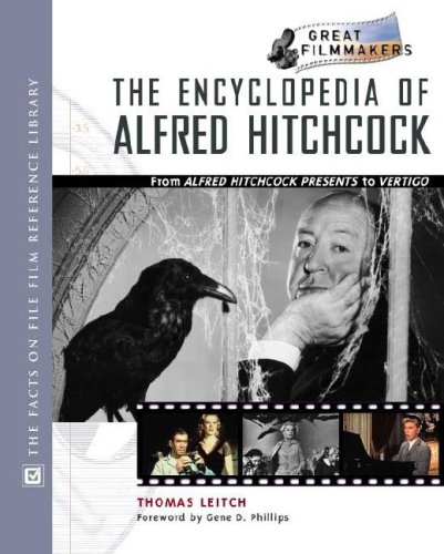 9780816043866: The Encyclopedia of Alfred Hitchcock: From Alfred Hitchcock Presents to Vertigo (Library of Great Filmmakers)