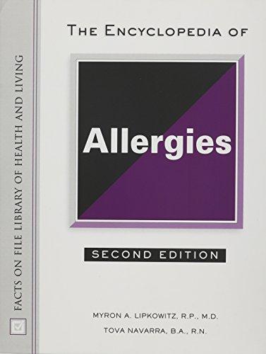 The Encyclopedia of Allergies (Hardback): Myron Lipkowitz, Tova Navarra