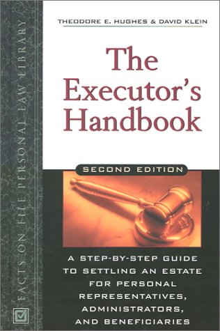 9780816044269: The Executor's Handbook: A Step-By-Step Guide to Settling an Estate for Personal Representatives, Administrators, and Beneficiaries