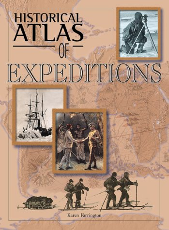 9780816044320: Historical Atlas of Expeditions