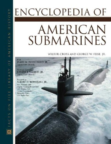 9780816044603: Encyclopedia of American Submarines (Facts on File Library of American History)