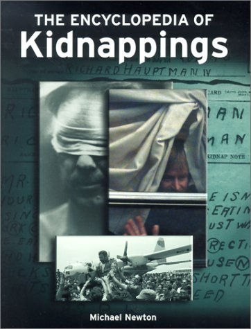 9780816044870: The Encyclopedia of Kidnappings