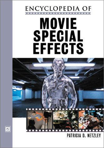 9780816044924: Encyclopedia of Movie Special Effects