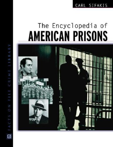 9780816045112: The Encyclopedia of American Prisons (Facts on File Crime Library)