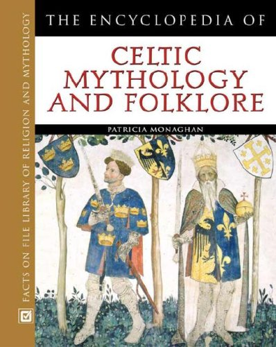 9780816045242: The Encyclopedia of Celtic Mythology and Folklore (Facts on File Library of Religion and Mythology)