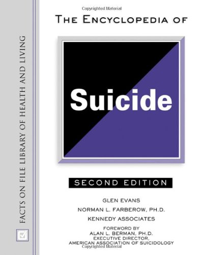 9780816045259: The Encyclopedia of Suicide (Facts on File Library of Health and Living)