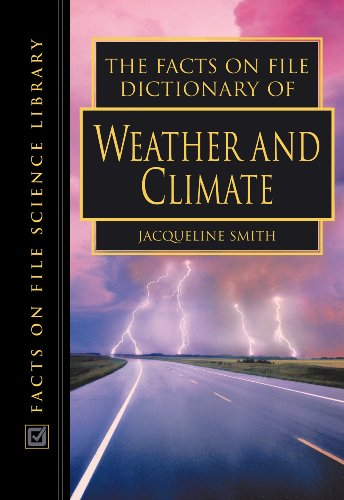9780816045327: The Facts on File Dictionary of Weather and Climate (The Facts on File Science Dictionaries)