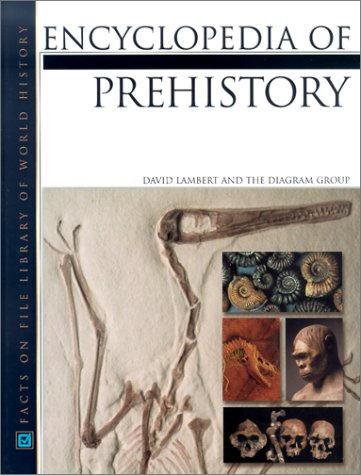 9780816045471: Encyclopedia of Prehistory (Facts on File Library of World History)