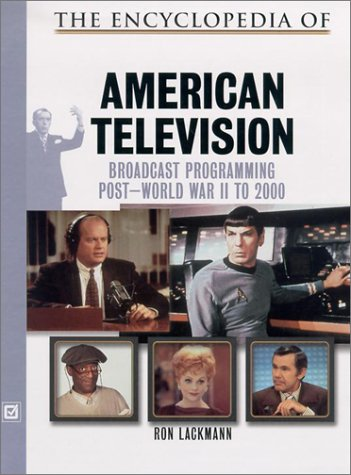 9780816045549: The Encyclopedia of American Television: Broadcast Programming Post World War II to 2000