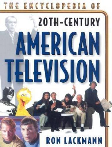 9780816045556: The Encyclopedia of 20th Century American Television