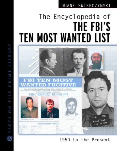 9780816045600: The Encyclopedia of the Fbi's Ten Most Wanted List: 1950 To Present (Facts on File Crime Library)