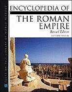 9780816045624: Encyclopedia of the Roman Empire (Facts on File Library of World History)