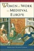 9780816045662: Women at Work in Medieval Europe
