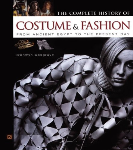 9780816045747: The Complete History of Costume & Fashion: From Ancient Egypt to the Present Day