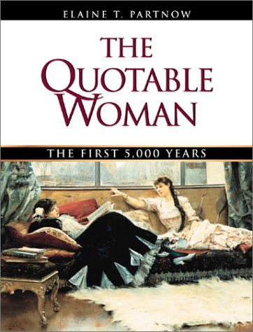 9780816045754: The Quotable Woman: The First 5,000 Years