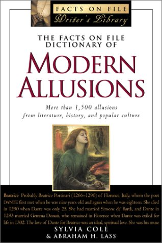 The Facts on File Dictionary of Modern Allusions (Facts on File Writer's Library): Sylvia Cole