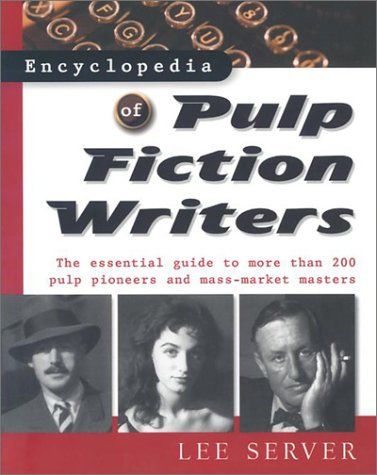 9780816045785: Encyclopedia of Pulp Fiction Writers (Facts on File Library of American Literature)
