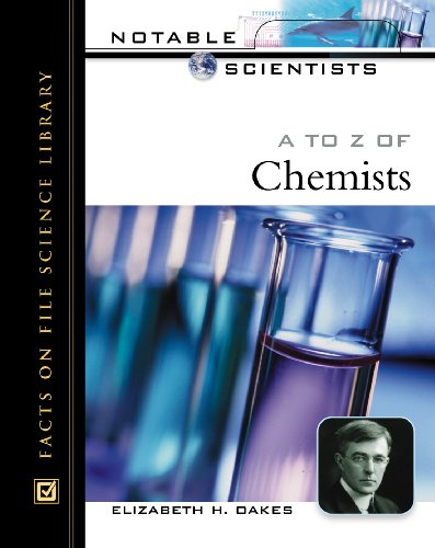 9780816045792: A to Z of Chemists (Notable Scientists)