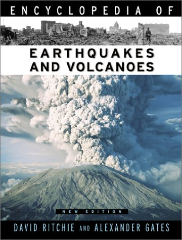 9780816045839: Encyclopedia of Earthquakes and Volcanoes (Facts on File Science Library)