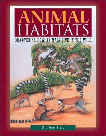 9780816045945: Animal Habitats: Discovering How Animals Live in the Wild (Facts on File Natural Science Library)