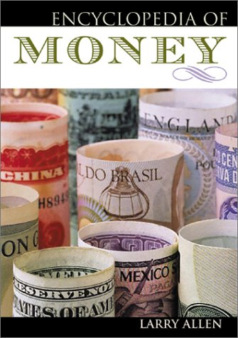 9780816046027: Encyclopedia of Money