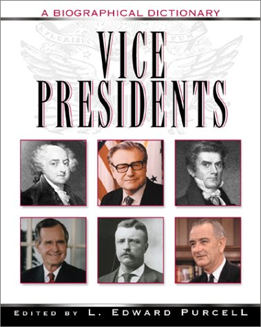 9780816046157: Vice Presidents: A Biographical Dictionary