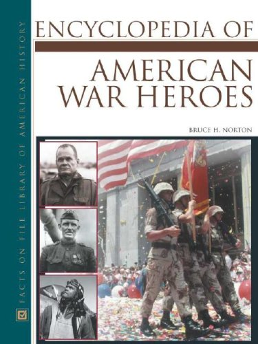9780816046379: American War Heroes, Encyclopedia of (Facts on File Library of American History)