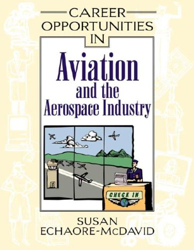 9780816046492: Career Opportunities in Aviation and the Aerospace Industry