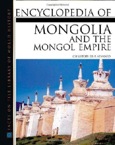 9780816046713: Encyclopedia of Mongolia and the Mongolian Empire