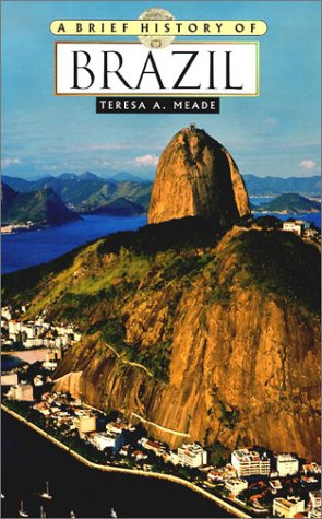 9780816046720: A Brief History of Brazil
